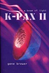 9780747553946: K-Pax II: On a Beam of Light