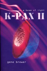 9780747553946: K-Pax II: On a Beam of Light