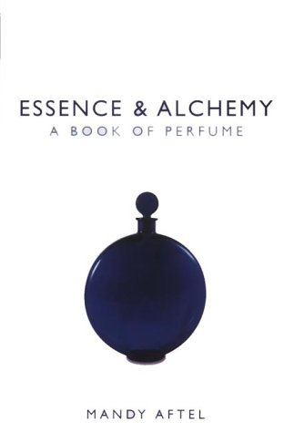 9780747554097: Essence and Alchemy: A Book of Perfume