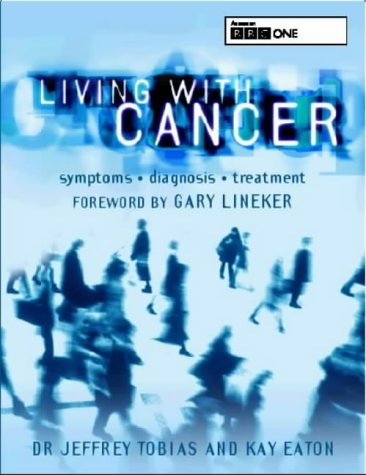 9780747554103: living with cancer