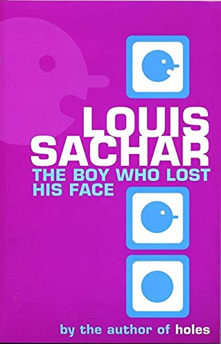 The Boy Who Lost His Face: Sachar, Louis