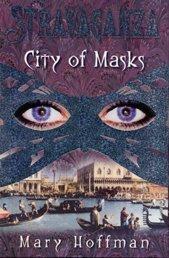 9780747555339: City of Masks (Stravaganza)