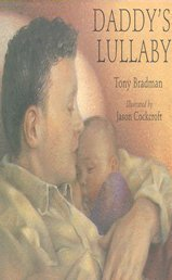 9780747555599: Daddy's Lullaby (Bloomsbury Paperbacks)