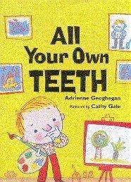 9780747555742: All Your Own Teeth (Bloomsbury Paperbacks)