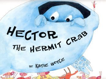 9780747556282: Hector the Hermit Crab
