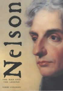 9780747556855: Nelson: The Man and the Legend