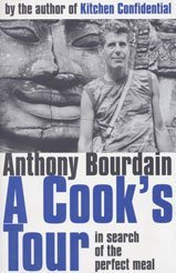9780747556862: A Cook's Tour: In Search of the Perfect Meal