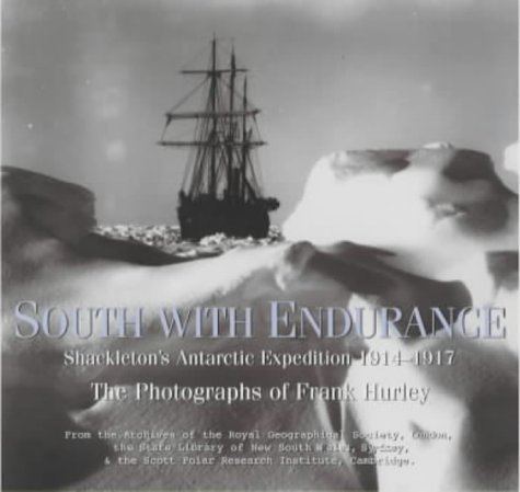 9780747557197: South with Endurance: Antarctic Photographs