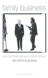 Family Business: Selected Letters Between a Father: Louis Ginsberg,Allen Ginsberg