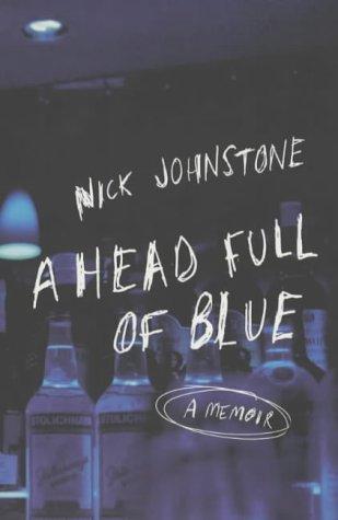 9780747557364: A Head Full of Blue