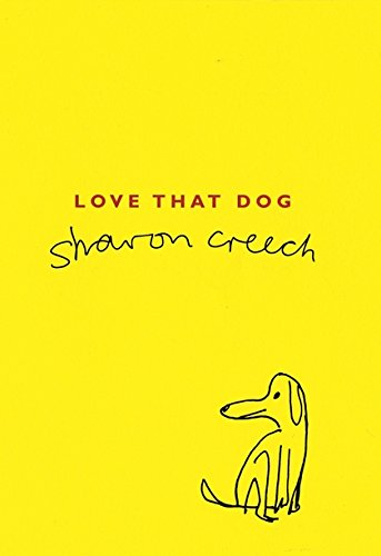 Love That Dog (Paperback): Sharon Creech