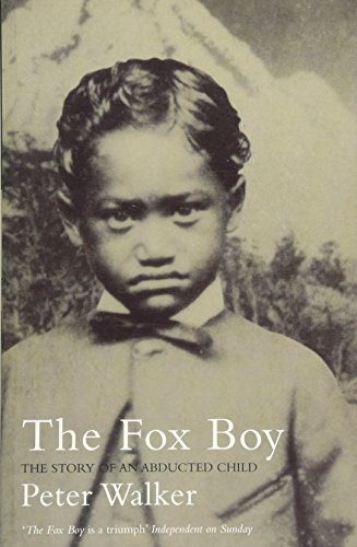 9780747558057: The Fox Boy: The Story of an Abducted Child