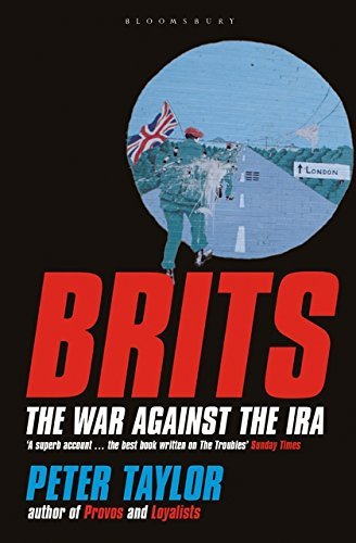 9780747558064: Brits: The War Against the IRA
