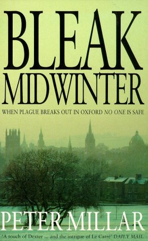 9780747558279: Bleak Midwinter: When Plague Breaks Out in Oxford No-One is Safe!