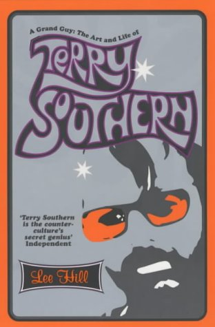 9780747558354: A Grand Guy: The Art and Life of Terry Southern