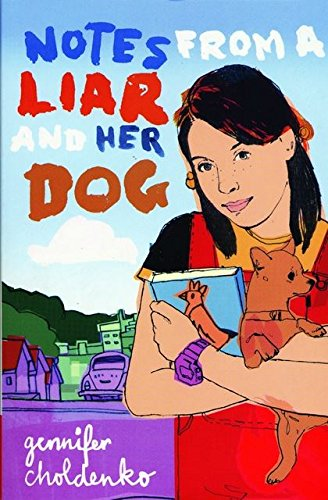 9780747558484: Notes from a Liar and Her Dog