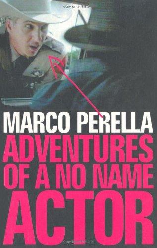 9780747558842: Adventures of a No Name Actor