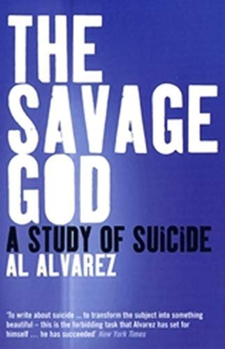 9780747559054: The Savage God: A Study of Suicide