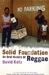 9780747559108: Solid Foundation: An Oral History of Reggae