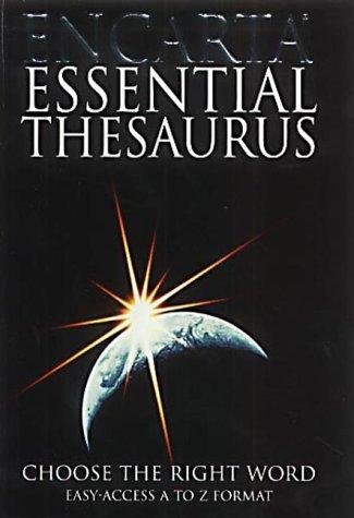 9780747559238: Encarta Essential Thesaurus: Choose the Right Word
