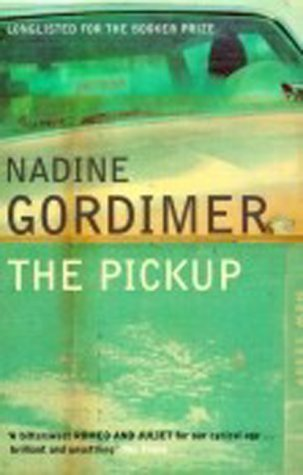 The Pickup.: Gordimer, Nadine