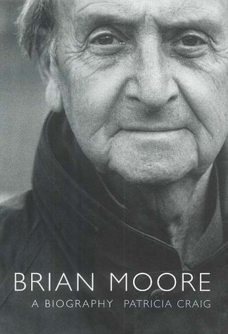 9780747560043: Brian Moore: A Biography
