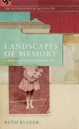 9780747560050: Landscapes of Memory: A Holocaust Girlhood Remembered