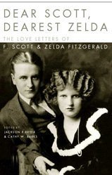 9780747560333: Dear Scott, Dearest Zelda: The Love Letters of F.Scott and Zelda Fitzgerald
