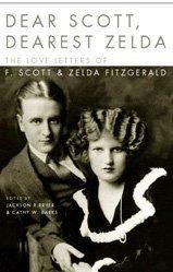 9780747560333: Dear Scott, Dearest Zelda: The Love Letters of  F.Scott and Zelda Fitzgerald