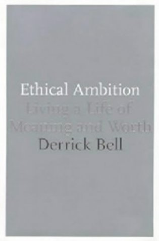 9780747560364: Ethical Ambition: Living a Life of Meaning and Worth