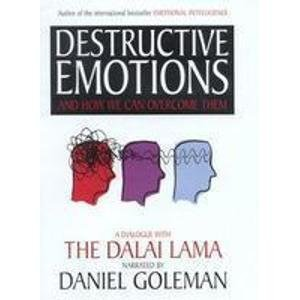 9780747560425: Destructive Emotions: A Scientific Dialogue with the Dalai Lama