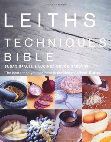 9780747560463: Leiths Techniques Bible