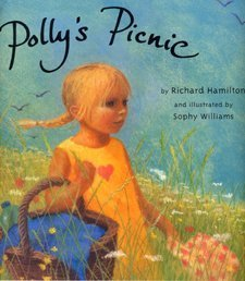 Polly's Picnic (9780747561019) by Hamilton, Richard