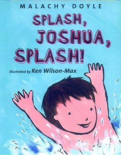 Splash, Joshua, Splash!: Doyle, Malachy