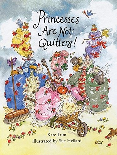 9780747561118: Princesses are Not Quitters