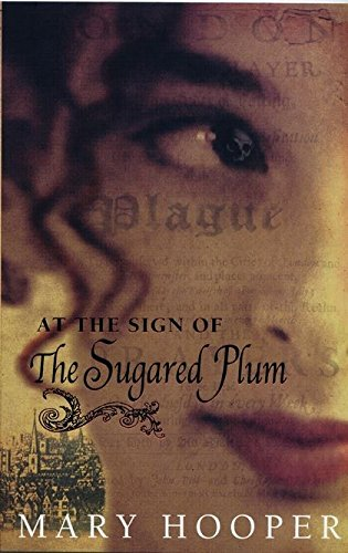 At the Sign of the Sugared Plum: Hooper, Mary
