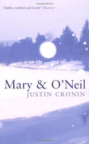 Mary and O'Neil: JUSTIN CRONIN
