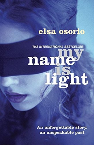 My Name is Light: Elsa Osorio