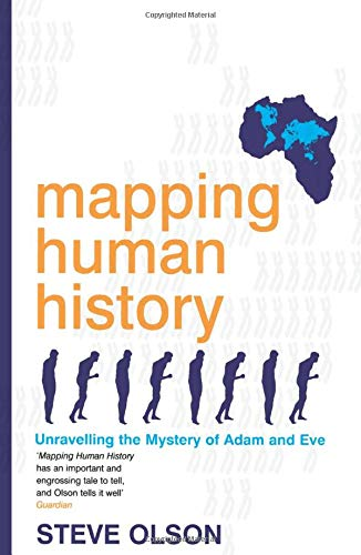 9780747561743: Mapping Human History: Unravelling the Mystery of Adam and Eve
