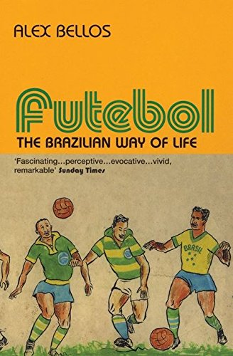9780747561798: Futebol: The Brazillian Way of Life