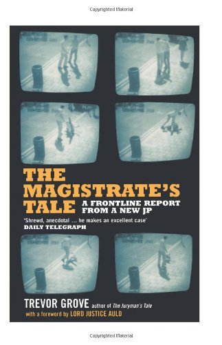 9780747561835: The Magistrate's Tale: A Frontline Report from a New JP