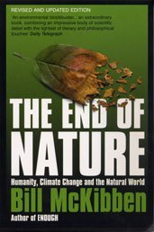 The End of Nature: McKibben, Bill