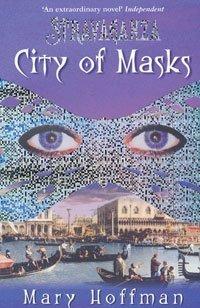 9780747562191: City of Masks (Stravaganza)