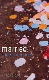 9780747562528: Married: A Fine Predicament