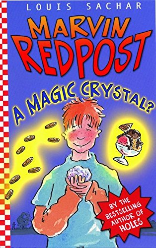 9780747562832: A Magic Crystal? (Marvin Redpost) (Bk. 8)