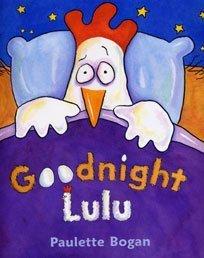9780747562917: Goodnight Lulu
