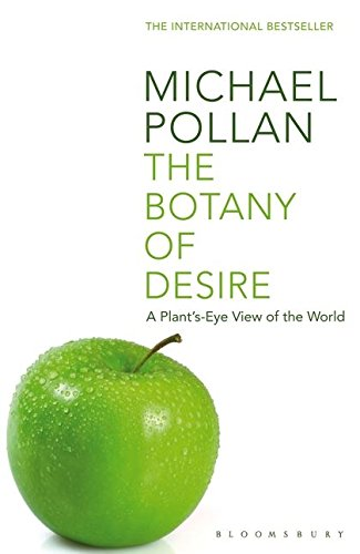 9780747563006: The Botany of Desire: A Plant's-eye View of the World