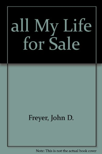 9780747563037: All My Life for Sale