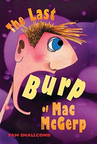 Last Burp of Mac Mcgerp: Pam Smallcomb