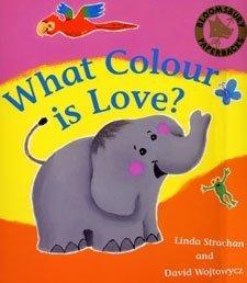 What Colour is Love?: Linda Strachan